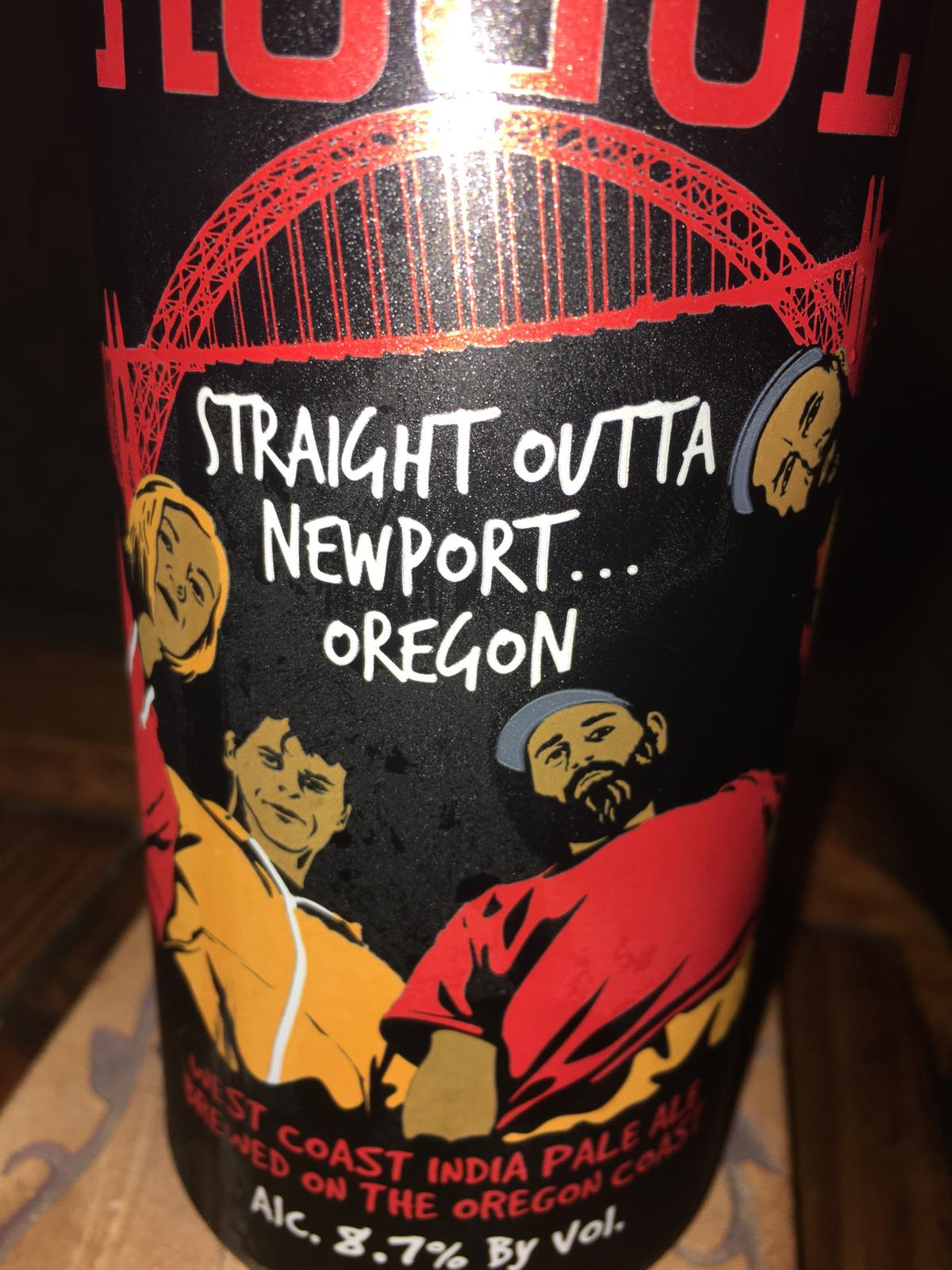 Straight Outta Newport...Oregon